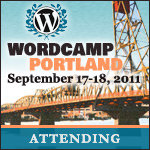 wordcamp portland attending WordCamp PDX 2011