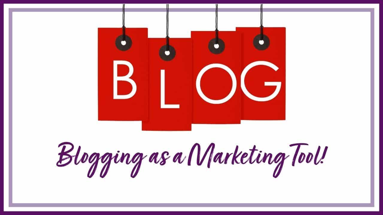 Blogging as a Marketing Tool